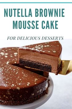 NUTELLA BROWNIE MOUSSE CAKE FOR DELICIOUS DESSERTS Nutella Cake, Nutella Brownies, Chocolate Cheesecake, Köstliche Desserts, Delicious Desserts, Yummy Food, Baking Recipes, Snack Recipes, Dessert Recipes