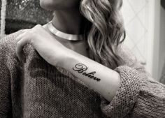 Image discovered by ᴅ ᴀ ɴ ᴀ ♡. Find images and videos about girl, cute and tattoo on We Heart It - the app to get lost in what you love. Cute Tattoos, Beautiful Tattoos, Body Art Tattoos, Tatoos, Text Tattoo, Arm Tattoo, Piercing Tattoo, Piercings, Believe Tattoos