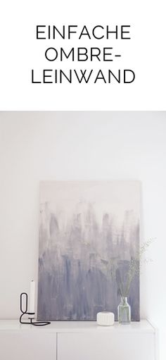 DIY einfache Ombre-Leinwand, abstrakte Malerei mit Acryl | Tasteboykott