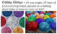 sugar + food coloring = edible glitter? Gotta try this one out to see if it works.