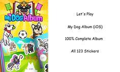 Let's Play - My Dog Album (iOS) - Complete Sticker Album of 123