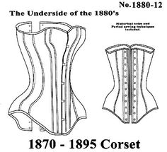 victorian corsets | Patterns - Mantua Maker #1880-12, 1870-1895 Late Victorian Corset