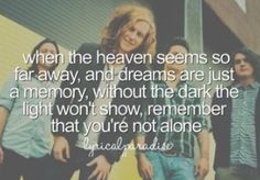 We The Kings lyrics We The Kings Lyrics, Song Quotes, Song Lyrics, Music Love, My Music, Check Yes Juliet, Charles Trippy, Youre Not Alone, Child Smile