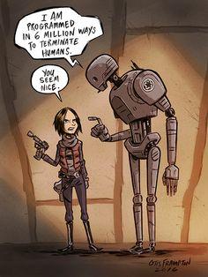 K-2SO Rogue One Star Wars meme .... Nice Guy by OtisFrampton on DeviantArt