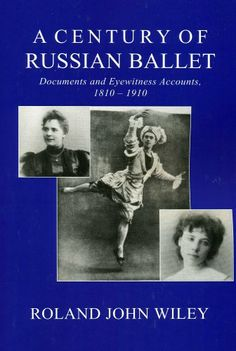 Please Visit www.elizadawsondancebooks.co.uk Book Description Publication Date 5 Sep 2000 A Century of Russian Ballet brings its readers as close as written records can to the realities of being