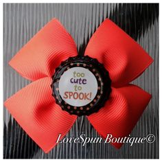 Too cute to spook bow $6 - visit my page to purchase. Facebook.com/LoveSpunBoutique