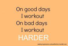 workout harder!