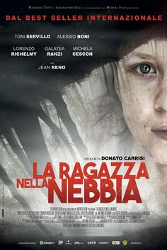 The Girl in the Fog (Italian: La ragazza nella nebbia) is a 2017 Italian crime film based on the eponymous novel by Donato Carrisi. Jean Reno, Scary Movies, Hd Movies, Movies To Watch, Movies Online, 2017 Movies, Film 2017, Tv 2017, Detective
