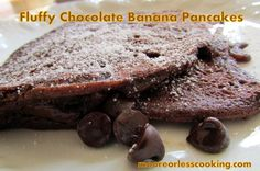Fluffy Chocolate Banana Pancakes/Moore or Less Cooking