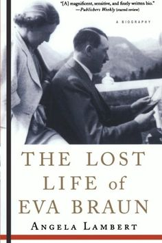 The Lost Life of Eva Braun St. Martin's Griffin