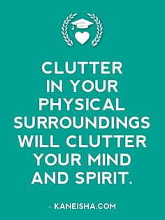 Quotes About Decluttering Your Life. QuotesGram by @quotesgram