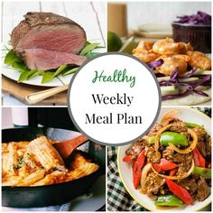 Healthy Weeknight Meal Plan #! - A collection of healthy, quick and easy recipes for busy weeknights.