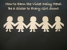 Make paper dolls to earn the Violet Daisy petal, Be a Sister to Every Girl Scout.
