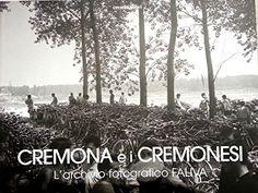 Cremona e i Cremonesi di Alberto Faliva http://www.amazon.it/dp/B00V2D6ANK/ref=cm_sw_r_pi_dp_VVzLvb0TS1TFA