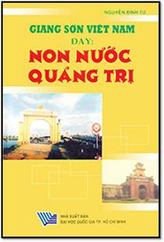Giang Sơn Việt Nam Đây-Non Nước Quảng Trị (NXB Đại Học Quốc Gia 2011) - Nguyễn Đình Tư, 522 Trang | Sách Việt Nam