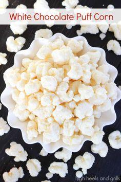 White Chocolate Puff Corn. Easy snack recipe. http://www.highheelsandgrills.com/2014/02/white-chocolate-puff-corn.html