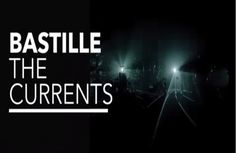 Watch: Bastille - The Currents music video with lyrics. Other music videos…