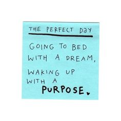 the perfect day ❤ liked on Polyvore featuring quotes, words, text, sayings, backgrounds, phrase and saying