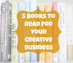 There are a plethora of books to help your grow your small creative business; in this post I share five of them that I felt particularly helpful.