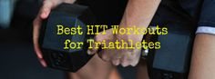 Best HIT Workouts