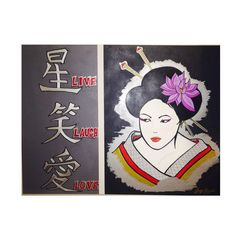 Image of Live, Laugh, Love Geisha (36'x48' canvas) ( all prices on artwork are negotiable )