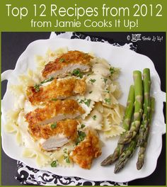 Top 12 Recipes of 2012 from Jamie Cooks It Up!