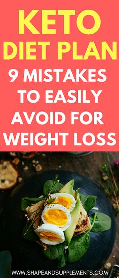 KETO DIET PLAN: 9 MISTAKES TO EASILY AVOID #keto #ketodiet #ketogenic #ketogenicdiet #weightloss #fatburning #fatloss #healthylifestyle #healthyeating #lowcarb