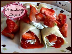 Strawberry Crepes, perfect for Valentines Day!