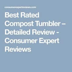 Best Compost Tumblers 2020 - Which Composts the Best? Composting Bins, Compost Tumbler, Best Rated, Popular, Popular Pins, Folk, Most Popular