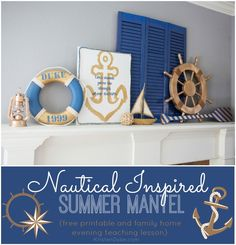 Nautical Inspired Summer Mantel with free printable! Get your home decor ready for summer with this post!