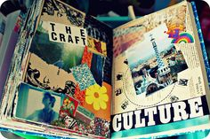 Collage journal :) this is the main concept i would like. I want this book to be fun, young, an interesting...keep it fresh you know