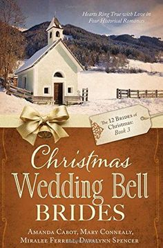 Christmas Wedding Bell Brides [The 12 Brides of Christmas: Book paperback book. Historical Romance Books, Historical Fiction, Christmas Books, Christmas Wedding, Christmas Star, I Love Books, Books To Read, Amish Books, Sweet Love Story