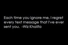 Everytime you ignore me i will do the same -sad quotes Mood Quotes, Life Quotes, Mindset Quotes, Reality Quotes, Truth Quotes, Ignore Text, Being Ignored Quotes, Text Messages, Relationship Quotes