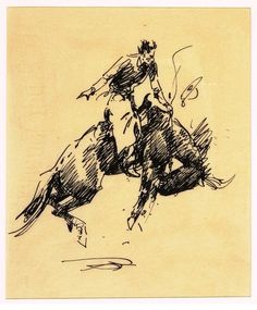 Edward Borein, Bronc Rider, Ink on paper, 6 1/2 x 5 1/2 in. At the Gerald Peters Gallery, Santa Fe.