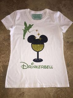 03e8eefd Epcot Food Wine Festival Tinkerbell Drinkerbell Wine Glass White T-Shirt  Shirt Disney Inspired Custom Vacation Holiday