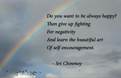 Effective Ways To Get Out of a Negative Mindset | Sri Chinmoy Inspiration
