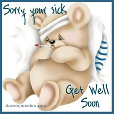 Sorry you sick Get well soon Get Well Messages, Get Well Wishes, Get Well Cards, Get Well Soon Funny, Get Well Soon Quotes, Feeling Sick, How Are You Feeling, Hope Youre Feeling Better, Feeling Well