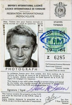 Steve McQueen international driver's license. McQueen was as famous for his film roles as he was his off-screen passion for high speed sports cars and motorcycles. Before he got his first big break as an actor, McQueen worked as a motorcycle mechanic. After became an international star, McQueen used a fake name so he could continue racing without the studios finding out.
