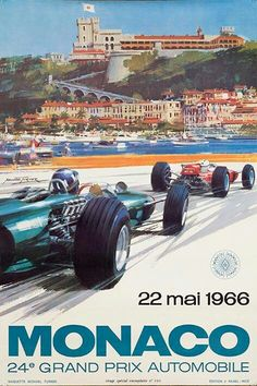 Vintage poster for Monaco Grand Prix 1966 by Michael Turner Michael Turner, Vintage Racing, Vintage Cars, Vintage Auto, Vintage Images, Course Vintage, Monaco Grand Prix, Car Posters, Movie Posters