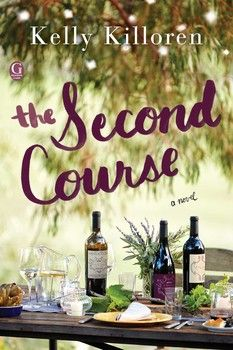 The Second Course By Kelly Killoren