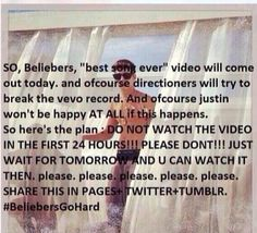 LISTEN UP GUYS!! Look what beliebers are saying about the video. We have to beat the Vevo 24 hour views on Best Song Ever just to rub it in there faces. Okay so lets do this!!!