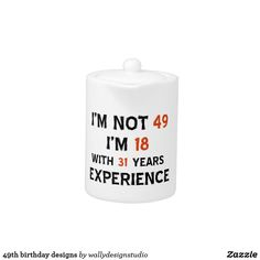 49th birthday designs teapot