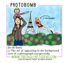 www.theenglishstudent.com, the english student, photobomb, photobombers, selfie, new words, Learning English, ESL teaching resources, ESL teaching ideas, best educational blog, funny photobomb picture,
