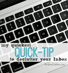 My Quickest 'Quick-Tip' to DeClutter Your Inbox - Andrea Dekker Home Office Organization, Organization Hacks, Organizing, Declutter Your Home, Organize Your Life, Deep Cleaning, Cleaning Hacks, Digital Photo Album, Paper Clutter