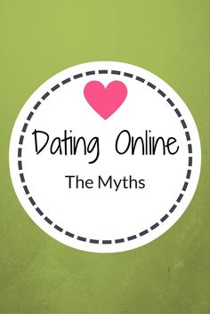 Dating online myths http://www.confessionsofasinglemum.co.uk/dating-online-myths/?utm_campaign=coschedule&utm_source=pinterest&utm_medium=Confessions%20Of%20A%20Single%20Mum&utm_content=Dating%20online%20myths