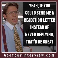 Don't you hate when you hear nothing after interviewing!! #jobsearch #resume #job #interview #career #LinkedIn #OfficeSpace #movie
