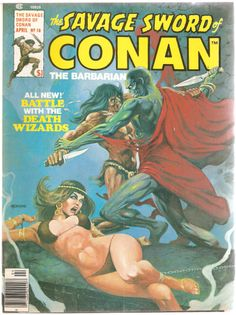 """Savage Sword of Conan the Barbarian # """"The People of the Black Circle Part The Battle of the Towers"""" (April, Cover by Dan Adkins. Marvel Comics, Conan Comics, Comic Book Covers, Comic Books Art, Comic Art, Caricature, Conan O Barbaro, Conan The Destroyer, Comics Vintage"""