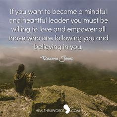 How are you leading? http://healthruwords.com/inspirational-pictures/a-mindful-and-heartful-leader/  #leadership #heartfulness #mindfulness