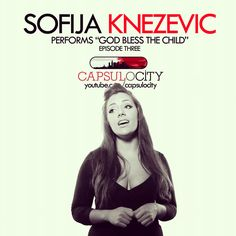 "Jazz Vocalist Sofija Knezevic performs ""God Bless The Child"" on Capsulocity.com. Click the photo to see her video."