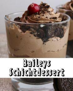Das beste #Rezept für ein #Dessert mit #Baileys - ein Traum von einem Nachtisch!